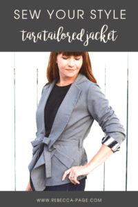 The Tara, a ladies tailored jacket sewing pattern, is exquisitely tailored and lined, with a nipped in waist and tie belt, and feminine visual interest.