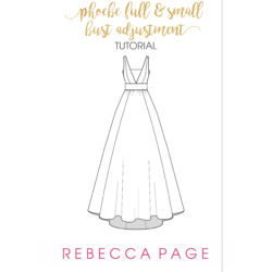 Full & Small Bust Adjustment Tutorial for Phoebe Dress
